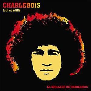Le meilleur de Charlebois