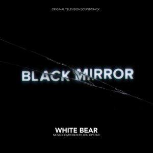 Black Mirror - White Bear (Original Television Soundtrack)