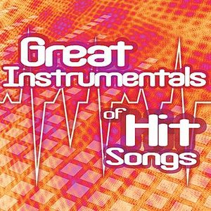 Great Instrumentals Of Hit Songs