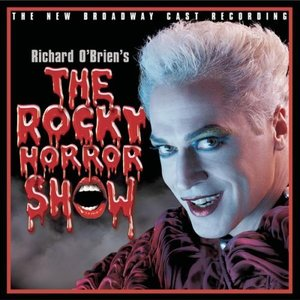 The Rocky Horror Show (2000 Broadway Revival Cast)