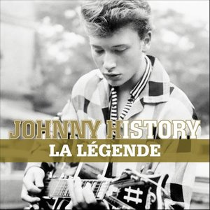 Johnny History - La Légende (Remasterisé)