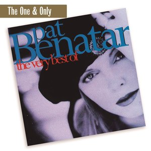 The Very Best Of Pat Benatar (The One & Only)