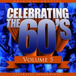 Celebrating the 60's, Vol. 5