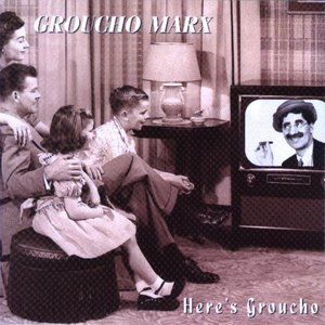 Here's Groucho