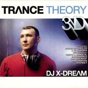 Trance Theory 3D (Continuous DJ Mix By DJ X-Dream)