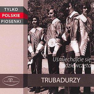The Best Polish Songs - Usmiechajcie sie Dziewczeta