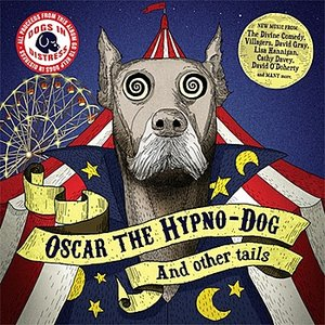 Oscar the Hypno-Dog (and other tails)