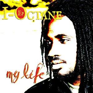 I-Octane EP - My Life