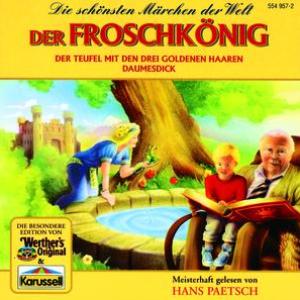 Der Froschkönig / Der Teufel mit den drei goldenen Haaren / Daumesdick