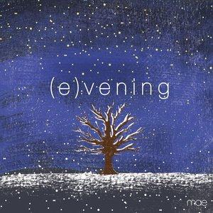 (e)vening