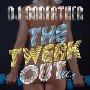 The Twerk Out Vol. 1