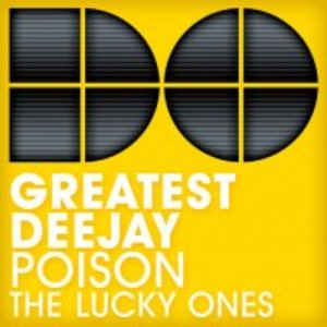 Poison / The Lucky Ones