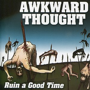 Ruin A Good Time