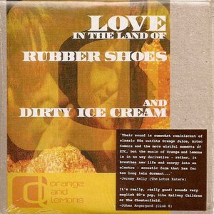 Love In The Land Of Rubber Shoes And Dirty Ice Cream