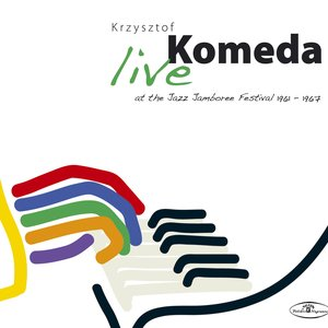 Krzysztof Komeda ‎– Live at the Jazz Jamboree Festival 1961 - 1967