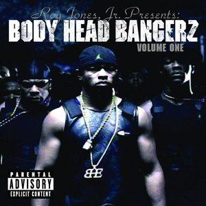 Roy Jones Jr Presents Body Head Bangerz Volume 1 (Explicit Version)
