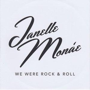 We Were Rock & Roll