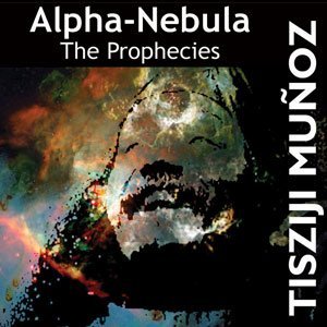 Alpha-nebula: The Prophecies