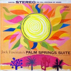 Jack Fascinato's Palm Springs Suite