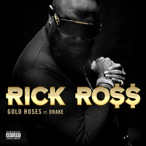 Gold Roses (feat. Drake) - Single
