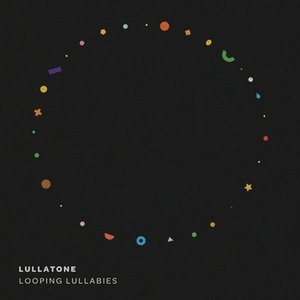 Looping Lullabies