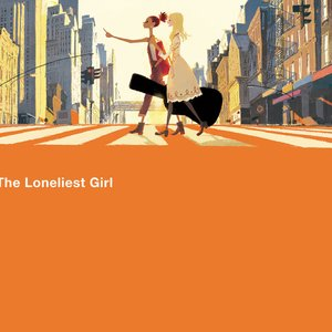 The Loneliest Girl