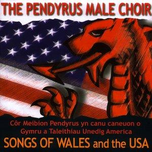 O Gymru I America / Songs Of Wales And The Usa