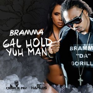 Gal Hold Yuh Man - Single