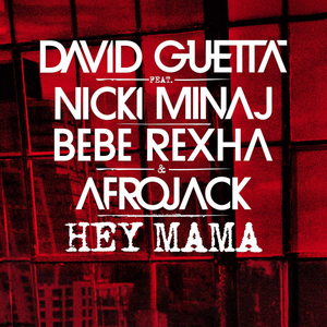 David Guetta ft. Nicki Minaj - Hey Mama