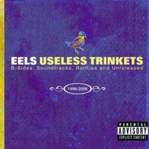 Useless Trinkets-B Sides, Soundtracks, Rarieties and Unreleased 1996-2006