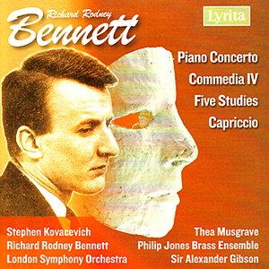 Bennett: Piano Concerto, Five Studies for Piano, Capriccio for Piano Duet, Commedia IV