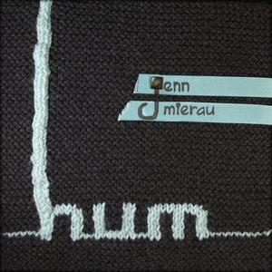 hum - single and remixes