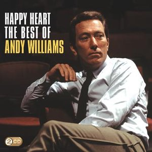 Happy Heart: The Best Of Andy Williams