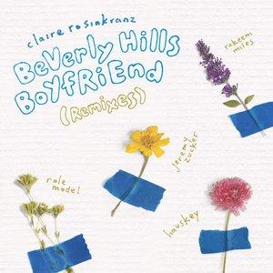 BeVerly Hills BoYfRiEnd (Remixes)