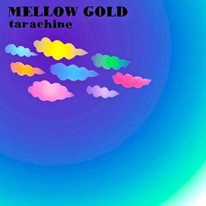 MELLOW GOLD - EP