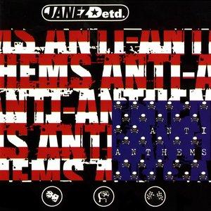 Anti-Anthems