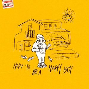 How to Be a Happy Boy