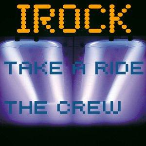Take a Ride / the Crew