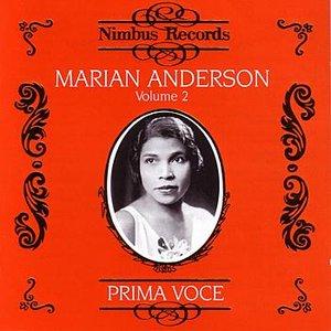 Prima Voce: Marian Anderson Volume 2