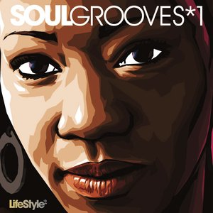 Lifestyle2 - Soul Grooves Vol 1