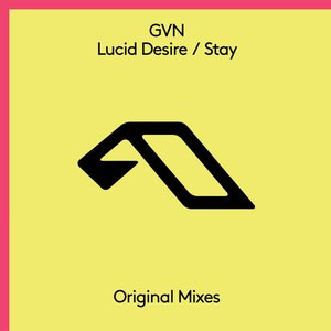 Lucid Desire / Stay