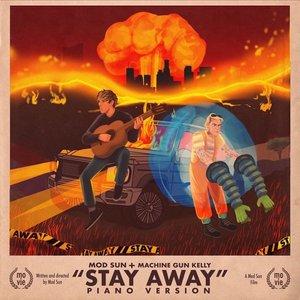 Stay Away (Piano Version) [feat. Machine Gun Kelly]