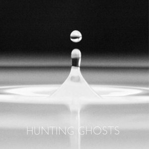 Hunting Ghosts