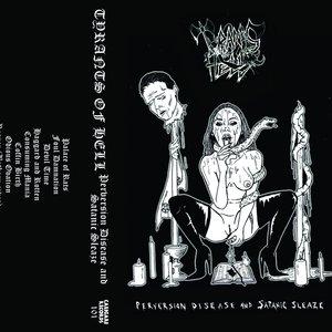 Perversion, Disease and Satanic Sleaze