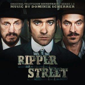 Ripper Street (Original Television Soundtrack)