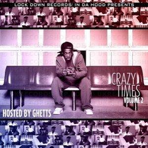 Crazy Times Volume 2