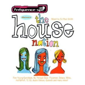 The House Nation (Mixed By DJ Paul Smith)