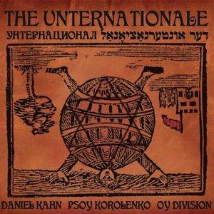 The Unternationale: The First Unternational