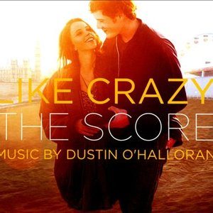Like Crazy (The Score) [Original Motion Picture Score]