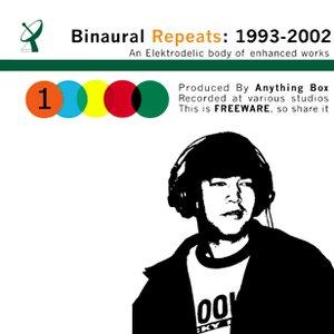 Binaural Repeats: 1993-2002